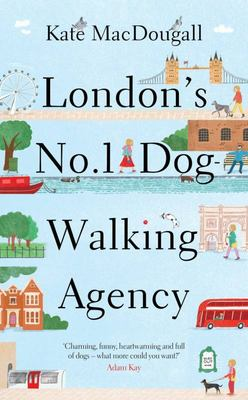 London's No 1 Dog-Walking Agency - On the Hunt for the Perfect Job, with the Help of Man's Best Friend