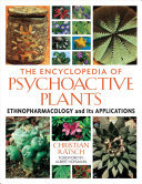 The Encyclopedia of Psychoactive PlantsEthnopharmacology and Its Applications