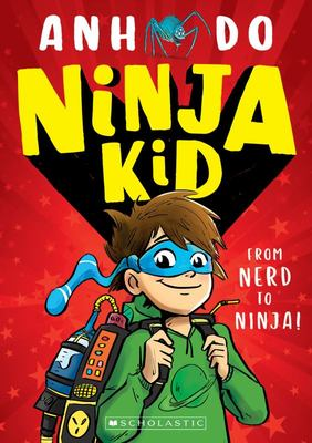 From Nerd to Ninja (#1 Ninja Kid)