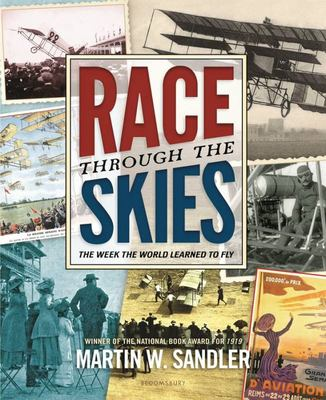 Race Through the Skies: The Week the World Learned to Fly