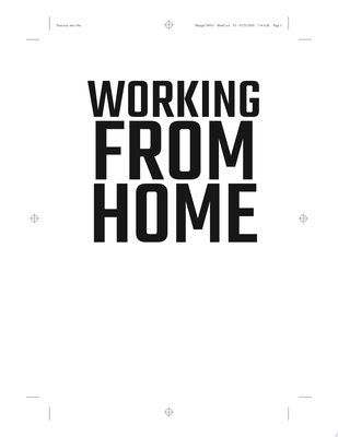 Working from Home - Making the New Normal Work for You