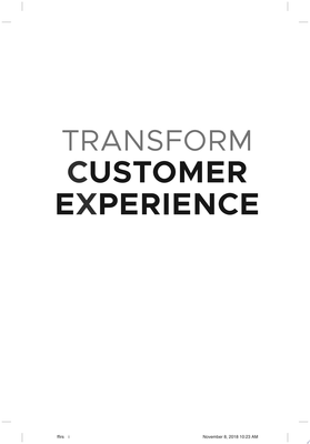 Transform Customer Experience - How to Achieve Customer Success and Create Exceptional CX