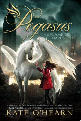 The Flame of Olympus (#1 Pegasus)