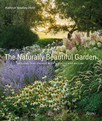 Naturally Beautiful Garden The