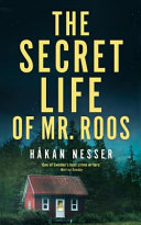 The Secret Life of Mr Roos