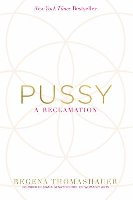 Pussy : A Reclamation