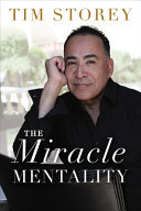 The Miracle Mentality: Tap Into The Source Of Magical Transformation In Your Life