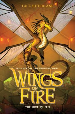 The Hive Queen (#12 Wings of Fire)