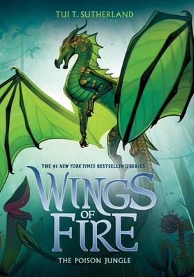 The Poison Jungle (#13 Wings of Fire)