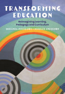 Transforming Education - Reimagining Learning, Pedagogy and Curriculum