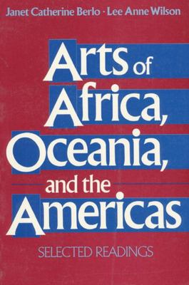Arts of Africa, Oceania, and the Americas - Selected Readings