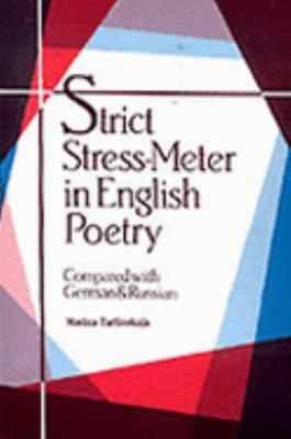 Strict Stress-Meter in English Poetry Compared with German and Russian
