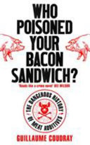Who Poisoned Your Bacon Sandwich? - The Dangerous History of Meat Additives