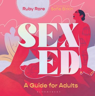 Sex Ed - A Belated Guide for Adults
