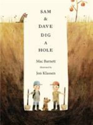 Sam and Dave Dig a Hole (PB)