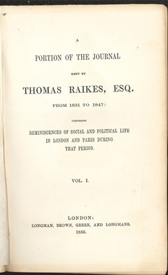 A Portion of the Journal Kept by T. Raikes Esq. Vol. I-IV