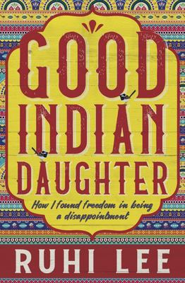 Good Indian Daughter
