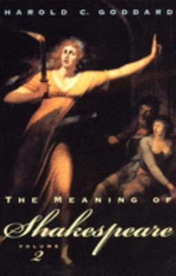 The Meaning of Shakespeare (Vol. 2)