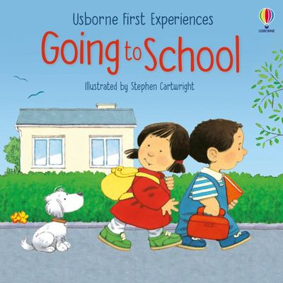 First Experiences Going to School
