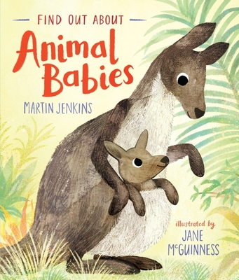Find Out About ... Animal Babies