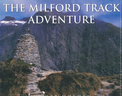 The Milford Track Adventure