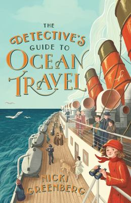 The Detective's Guide to Ocean Travel
