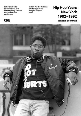 Janette Beckman — Hip Hop Years New York 1982–1992
