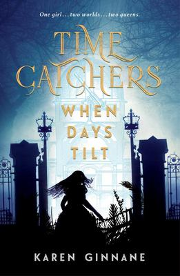 When Days Tilt (Time Catchers)