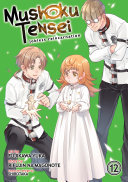 Mushoku Tensei: Jobless Reincarnation (Manga) Vol. 12