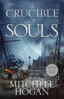 A Crucible of Souls (#1 Sorcery Ascendant Sequence)
