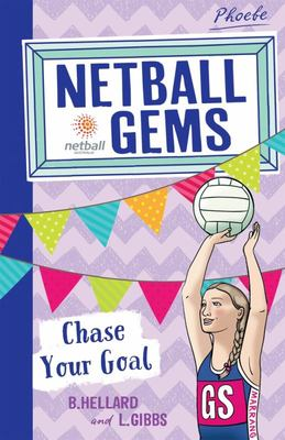 Chase Your Goal (Netball Gems #2)