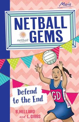 Defend to the End (Netball Gems #4)