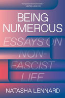 Being Numerous - Essays on Non-Fascist Life