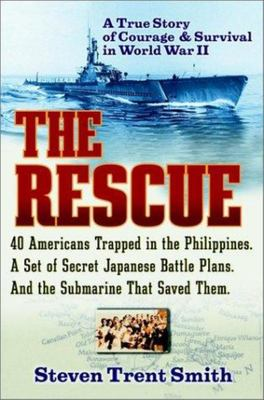 The Rescue - A True Story of Courage and Survival in World War II