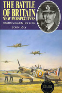 The Battle of Britain - New Perspectives: Behind the Scenes of the Great Air War