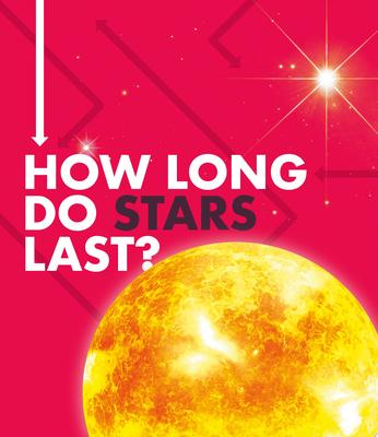 How Long Do Stars Last?