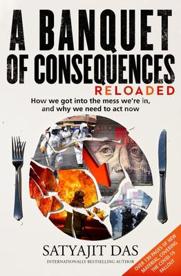 A Banquet of Consequences, Revised: Have We Consumed Our Own Future?