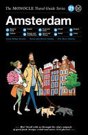 The Monocle Travel Guide to Amsterdam - Updated Version