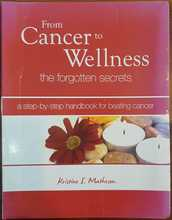 Homepage maleny bookshop   from cancer to wellness  the forgotten secrets  a step by step handbook for beating cancer