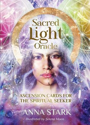 Sacred Light Oracle - Ascension Cards for the Spiritual Seeker