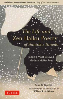 Life and Zen Haiku Poetry of Santoka Taneda