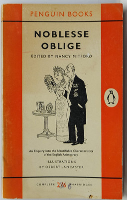 Noblesse Obilge - An enquiry into the identifiable characteristics of the English aristocracy