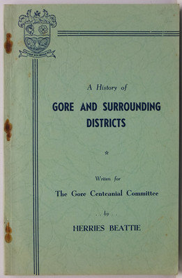 A History of Gore and Surrounding Districts 1962-1962