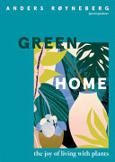 Green Home - The Joy of Living with Plants