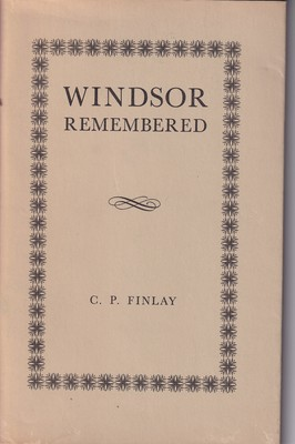Windsor Remembered