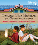 Design Like Nature - Biomimicry for a Healthy Planet