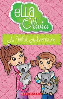 A Wild Adventure (Ella and Olivia #21)