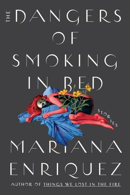 The Dangers of Smoking in Bed - Stories