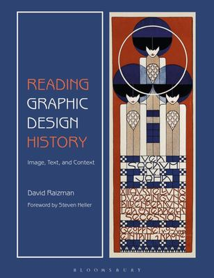 Reading Graphic Design History - Image, Text, and Context