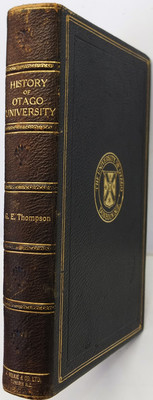 A History of The University of Otago 1869-1919